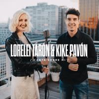 Canta Sobre Mí Lorelei Tarón & Kike Pavón