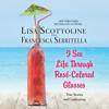 Lisa Scottoline & Francesca Serritella - I See Life Through Rosé-Colored Glasses (Unabridged)  artwork