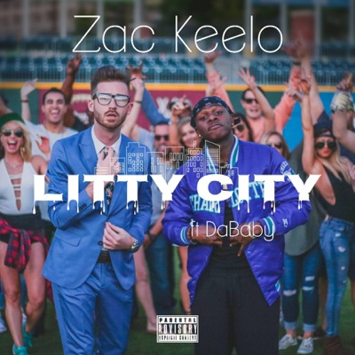 Litty City (feat. DaBaby) - Single - Zac Keelo mp3 download