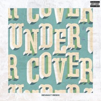 Undercover (Devault Remix) - Single - Kehlani mp3 download