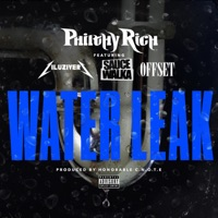 Water Leak (feat. Lil Uzi Vert, Sauce Walka & Offset) - Single - Philthy Rich mp3 download