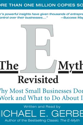 The E-Myth Revisited - Michael E. Gerber