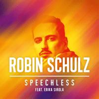 Speechless (feat. Erika Sirola) Robin Schulz