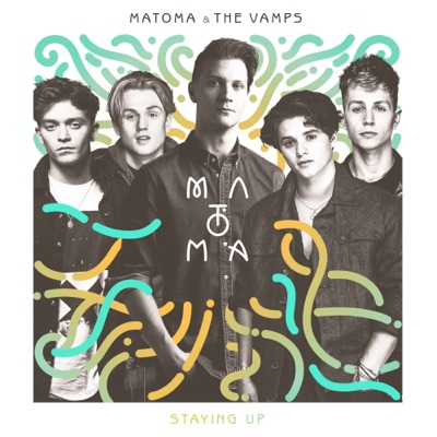 Staying Up - Matoma & The Vamps mp3 download