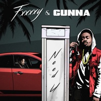 Need U - Single - Fxxxxy & Gunna mp3 download