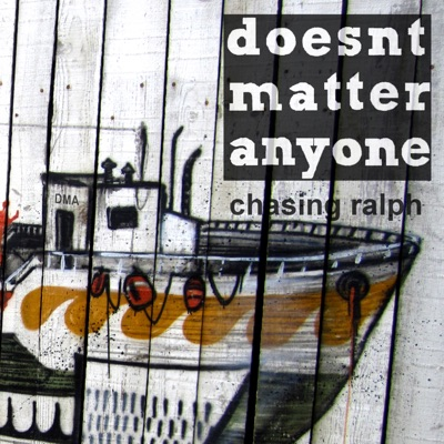 Chasing Ralph - Doesntmatteranyone mp3 download