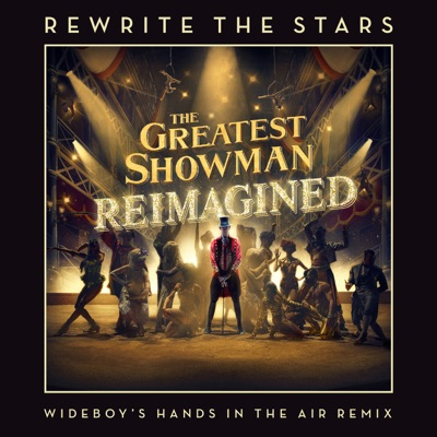 Rewrite The Stars (Wideboys Hands In The Air Remix) - James Arthur & Anne-Marie mp3 download