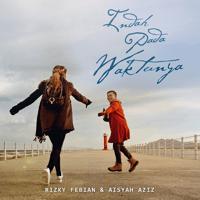 Indah Pada Waktunya Rizky Febian & Aisyah Aziz