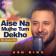 Ash King - Aise Na Mujhe Tum Dekho (The Unwind Mix)