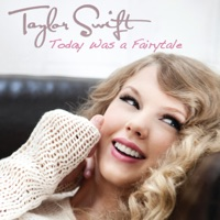 Today Was a Fairytale - Single - Taylor Swift mp3 download
