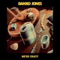 Free Download Danko Jones We're Crazy Mp3