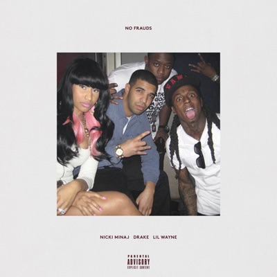 No Frauds - Nicki Minaj & Drake & Lil Wayne mp3 download