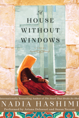 A House Without Windows - Nadia Hashimi