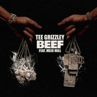Beef (feat. Meek Mill) - Single - Tee Grizzley mp3 download