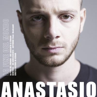 La Fine Del Mondo - Anastasio mp3 download