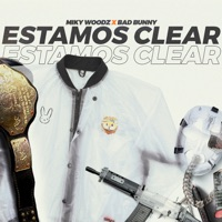 Estamos Clear (feat. Bad Bunny) - Single - Miky Woodz mp3 download