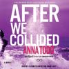 Anna Todd - After We Collided (Unabridged)  artwork