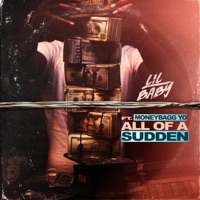 All of a Sudden (feat. Moneybagg Yo) - Single - Lil Baby mp3 download