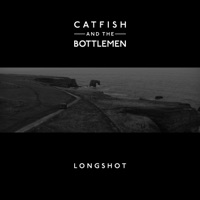 Longshot - Single - Catfish and the Bottlemen