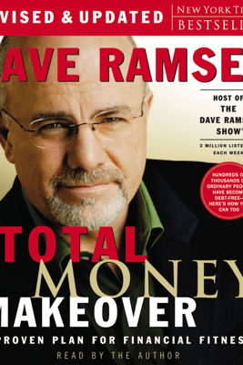 The Total Money Makeover (Abridged) - Dave Ramsey