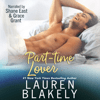 Lauren Blakely - Part-Time Lover (Unabridged)  artwork