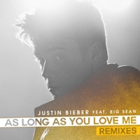As Long As You Love Me (Remixes) [feat. Big Sean] - Justin Bieber mp3 download
