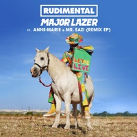 Let Me Live (feat. Anne-Marie & Mr Eazi) [Remixes] - EP - Rudimental & Major Lazer mp3 download