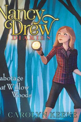 Sabotage at Willow Woods - Carolyn Keene