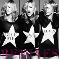 Give Me All Your Luvin' (Remixes) [feat. Nicki Minaj & M.I.A.] - EP - Madonna mp3 download