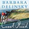 Barbara Delinsky - Coast Road (Unabridged)  artwork