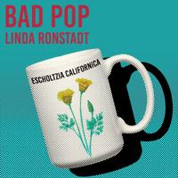 Linda Ronstadt Bad Pop