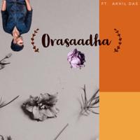 Orasaadha (Extended) Akhil Das