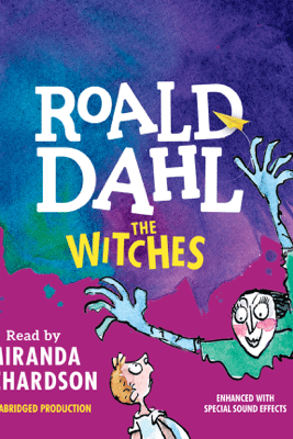 The Witches (Unabridged) - Roald Dahl