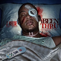 I Been Thru (feat. Diggy) - Single - J-Ree$e mp3 download
