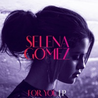 For You - EP - Selena Gomez mp3 download