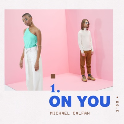 On You - Michael Calfan mp3 download