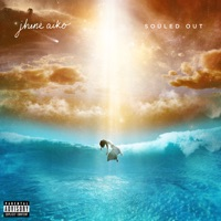 Souled Out (Deluxe) - Jhené Aiko mp3 download