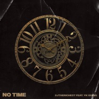 No Time (feat. YK Osiris) - Single - 2JtheRichest mp3 download