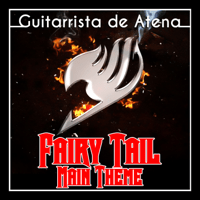 Fairy Tail Main Theme (From
