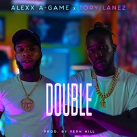 Double (feat. Tory Lanez) - Single - Alexx A-Game mp3 download