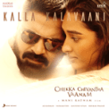 Free Download A. R. Rahman, Shakthisree Gopalan & Lady Kash Kalla Kalavaani (From