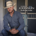 Free Download Cody Johnson On My Way to You Mp3