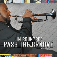 Pass The Groove Lin Rountree