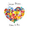 Free Download Jason Mraz Have It All Mp3