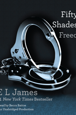 Fifty Shades Freed: Book Three of the Fifty Shades Trilogy (Unabridged) - E L James