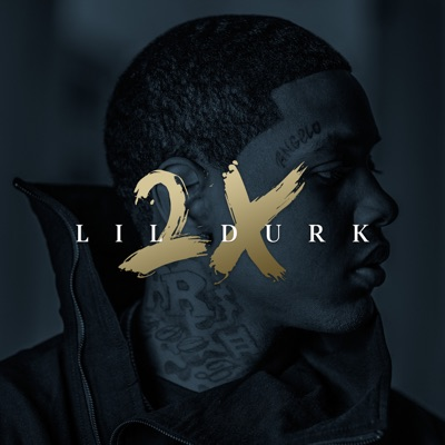-Lil Durk 2X (Deluxe) - Lil Durk mp3 download