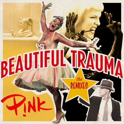 Beautiful Trauma (E11even Remix) - P!nk mp3 download