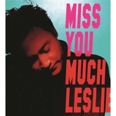 张国荣 & 陈少宝 - Miss You Much, Leslie
