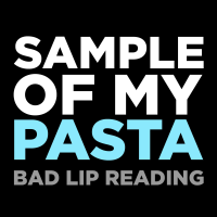 Sample of My Pasta Bad Lip Reading MP3