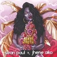 Naked Truth (feat. Jhené Aiko) [Edit] - Single - Sean Paul mp3 download